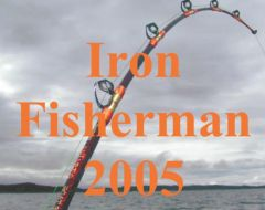 Iron Fisherman April 2005 - Reiseberichte